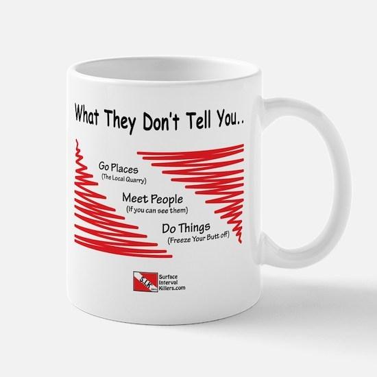 They Don't Say Mug