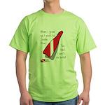 When I Grow Up Green T-Shirt