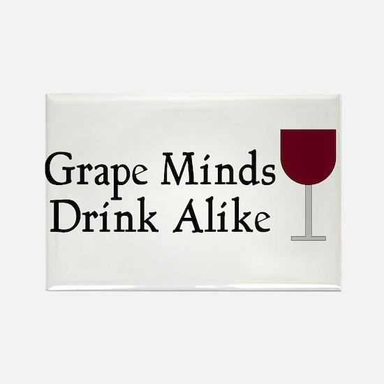 Grape Minds Think Alive Wine Rectangle Magnet