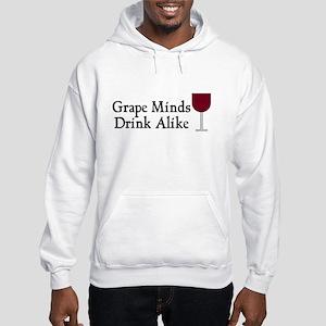 Grape Minds Think Alive Wine Hooded Sweatshirt