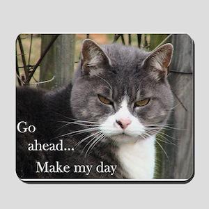 Go ahead Make my day - Cute Cat Mousepad