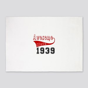 Awesome Since 1939 Birthday Designs 5'x7'Area Rug