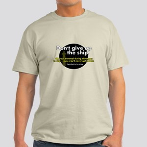 Don't Give Up the Ship - Or Your Barstool! T-Shirt