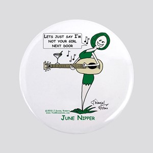 """June Nipper-Lets Just Say 3.5"""" Button"""