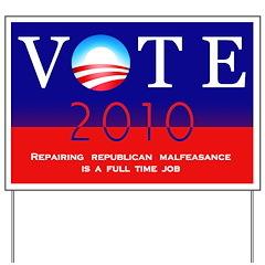 Vote Democratic Yard Sign - Republican Malfeasance