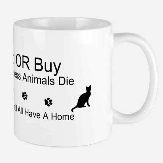 Dont Breed or Buy/Spay and Neuter Pets Sticker Mug