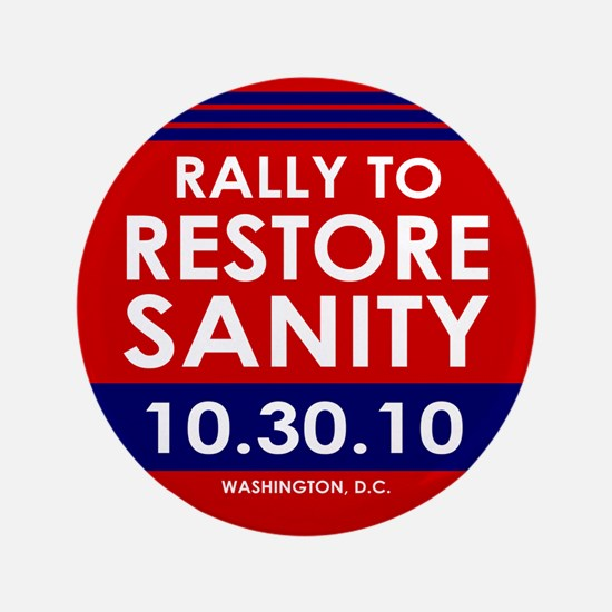 "Rally To Restore Sanity 3.5"" Button"