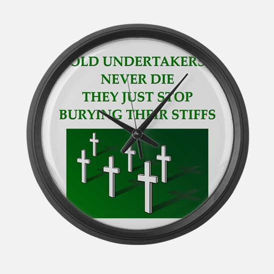 undertaker joke Large Wall Clock