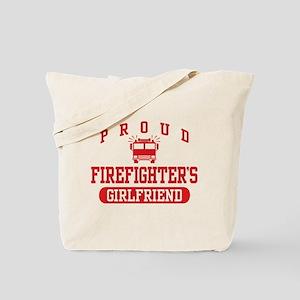 Proud Firefighter's Girlfriend Tote Bag
