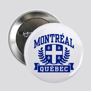"Montreal Quebec 2.25"" Button"