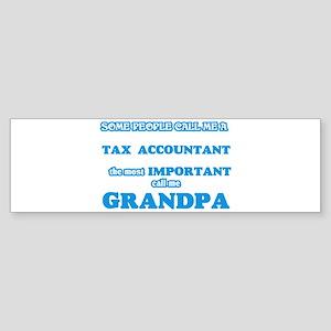 Some call me a Tax Accountant, the Bumper Sticker