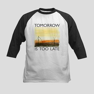 Tomorrow Is Too Late Kids Baseball Jersey