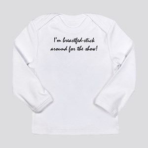 Breastfed Long Sleeve Infant T-Shirt