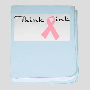 Think Pink (2) Infant Blanket