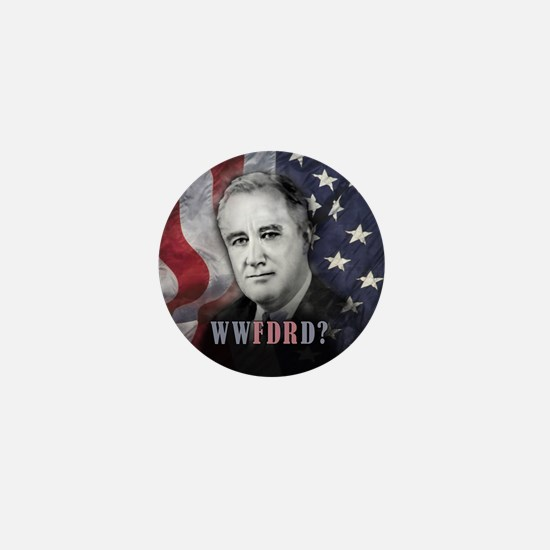What Would FDR Do? Mini Button