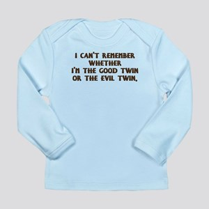 Good Twin or Evil Twin? Long Sleeve Infant T-Shirt