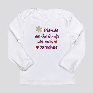 Friends Are Family Long Sleeve Infant T-Shirt