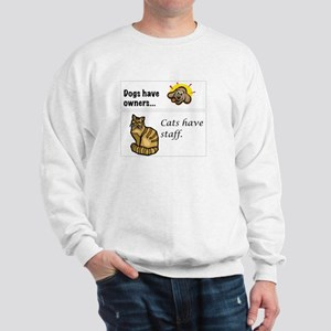 Cats Have Staff Sweatshirt