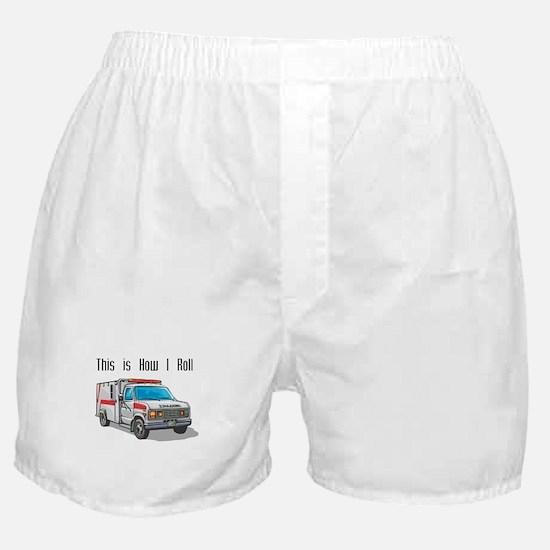 How I Roll (Ambulance) Boxer Shorts