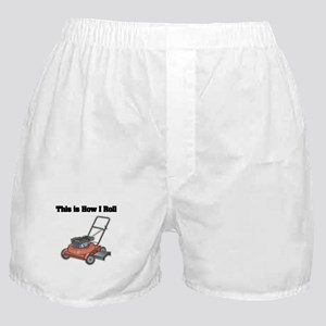 How I Roll (Lawn Mower) Boxer Shorts