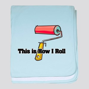 How I Roll (Paint Roller) Infant Blanket