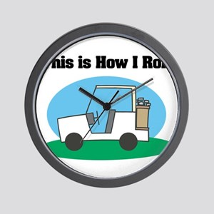 How I Roll (Golf Cart) Wall Clock