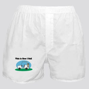 How I Roll (Golf Cart) Boxer Shorts