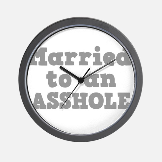 Married to an Asshole Wall Clock