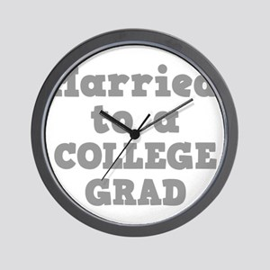 Married to a College Grad Wall Clock