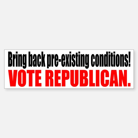 Pre-existing conditions bumper sticker