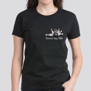 Never Say Die Logo 2 Women's Dark T-Shirt Design F
