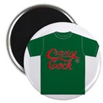 "crazy cock t-shirt 2.25"" Magnet (100 pack)"