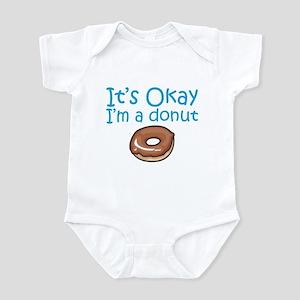 It's Okay, I'm a Donut Infant Bodysuit
