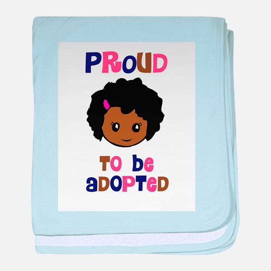 Proud to be Adopted African girl Infant Blanket