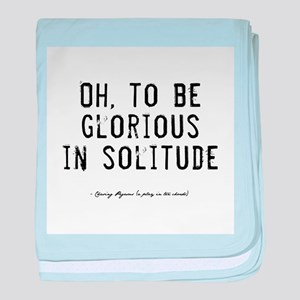 Solitude Quote Infant Blanket