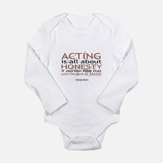 George Burns Acting Quote Long Sleeve Infant Bodys