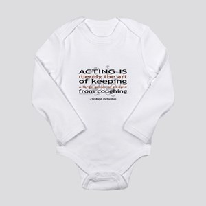 Sir Ralph Richardson Quote Long Sleeve Infant Body