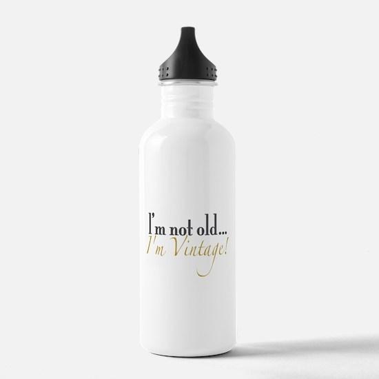 Not Old I'm Vintage Water Bottle