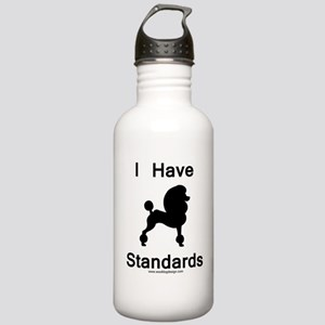 Poodle - I Have Standards Stainless Water Bottle 1