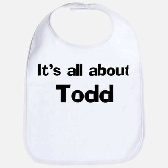 It's all about Todd Bib