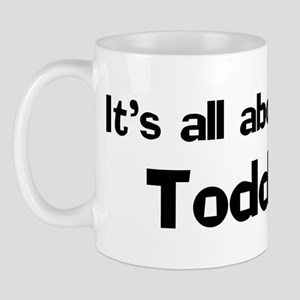 It's all about Todd Mug