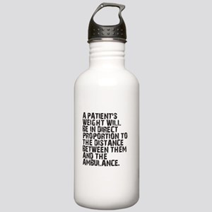 A Patient's Weight... Stainless Water Bottle 1.0L