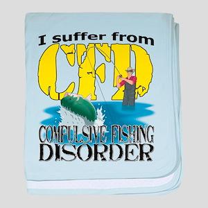 CFD - Compulsive Fishing Disorder baby blanket