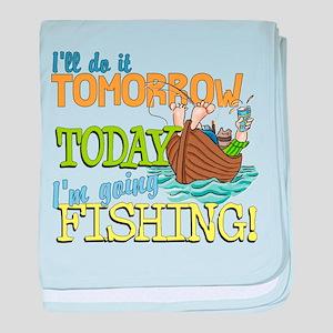Today I'm Going Fishing Infant Blanket