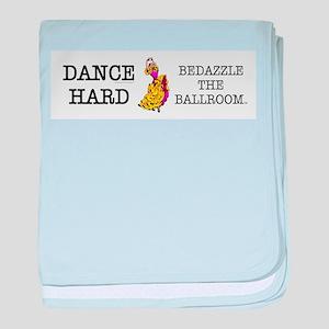 Dance Hard Infant Blanket