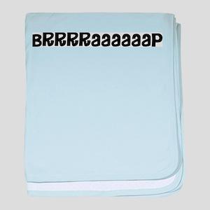 Brrraaaap Infant Blanket
