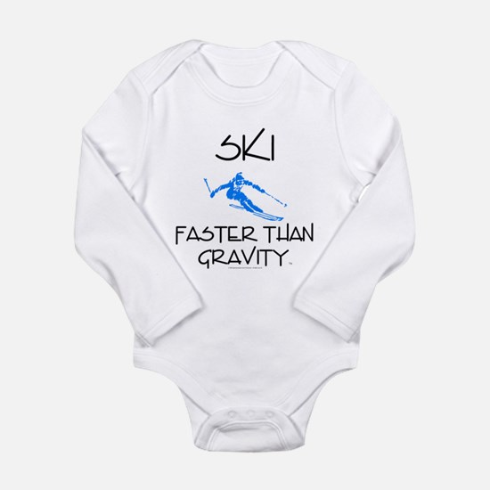 Ski Faster Than Gravit Long Sleeve Infant Bodysuit