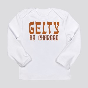 Gelty As Charged - Long Sleeve Infant T-Shirt