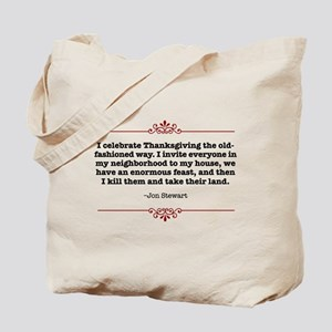 Funny Thanksgiving Quote Tote Bag