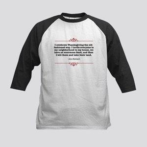 Funny Thanksgiving Quote Kids Baseball Jersey